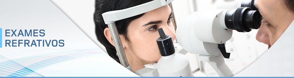 Exames Refrativos: Miopia, Astigmatismo e Hipermetropia